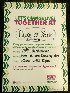 Macmillan Coffee Morning @ Duke of York! @ The Duke of York, Pomeroy