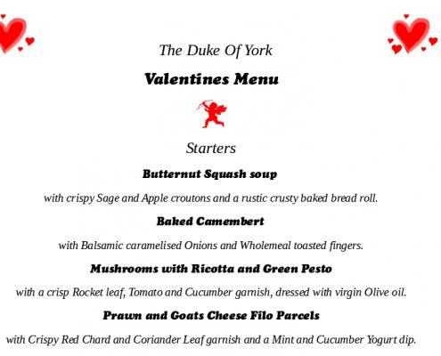 Duke of York Valentines Starters